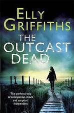 The Outcast Dead: A Ruth Galloway Investigation,Griffiths, Elly,Excellent Book m