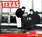 Texas Maxi CD Everyday Now - Europe (EX/M)