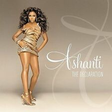 The Declaration by Ashanti (CD, Jun-2008, Motown)