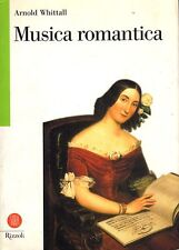 Musica romantica. Ed. Biblioteca universale Rizzoli Skira