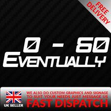0-60 alla fine Decalcomania Per JDM piccolo Race Drift Stance Divertente Auto Adesivo
