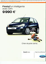Publicité Advertising 117  2006  la Ford Fiesta  Fun clim *