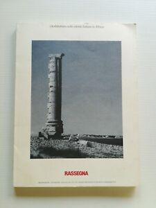 Architettura RASSEGNA n.51 (Architettura nelle colonie italiane in Africa)