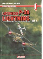 LES CARNETS DE L'AVIATION - LOCKHEED P-38 LIGHTNING - VOL.1