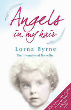 ANGELS IN MY HAIR By Lorna Byrne - New