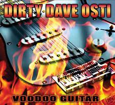 DIRTY DAVE OSTI: VOODOO GUITAR CD - DIGIPACK (KILLER BLUES/ROCK AXERIPPER)