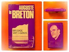 Brigade Anti-Gangs. Auguste le Breton éditions Plon