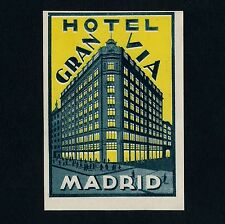 "Hotel gran vía Madrid Spain España * Old luggage Label maleta pegatina ""S"""