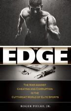 The Edge: The War against Cheating and Corruption in the Cutthroat World of Elit