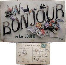 Un bonjour de La Loupe 1907 cpa Eure et Loir