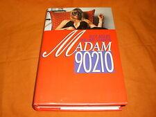 – Alex Adams – William Stadiem, Madam 90210
