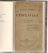 États confédérés & l'esclavage États-Unis SARGENT USA Confederacy Slavery 1864
