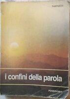 I confini della parola di A., E. , G. Tantucci,  1990,  Poseidonia