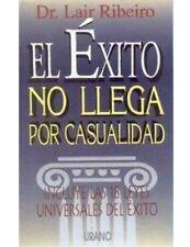 USED (VG) El Exito No Llega Por Casualidad (Spanish Edition) by Lair  Ribeiro