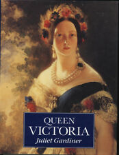 Queen Victoria (Monarchy),Juliet Gardiner
