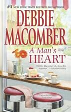 A Man's Heart : The Way to a Man's Heart Hasty Wedding by Debbie Macomber...
