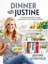 Dinner with Justine by Justine Schofield (Paperback, 2016).