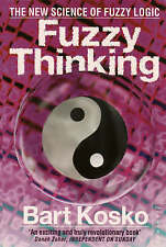 Fuzzy Thinking by Bart Kosko (Paperback)