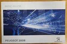 GENUINE PEUGEOT 2008 BASIC GUIDE OWNERS HANDBOOK MANUAL 2017-2018 BOOK