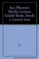 B00CX8L7CC K12 Phonics Works Lesson Guide Basic, book 2 (21012) 2011