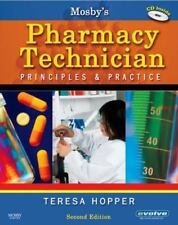 Mosby's Pharmacy Technician: Principles and Practice, 2e