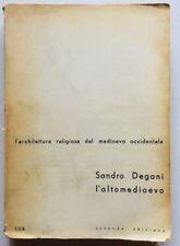 Degani Architettura religiosa del medioevo occidentale Altomedioevo Bignami 1958