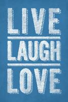 Live Laugh Love Blue Mural inch Poster 36x54 inch