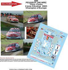 DECALS 1/24 REF 689 PEUGEOT 206 WRC BRUNO THIRY RALLYE DU CONDROZ 2003 BELGIQUE