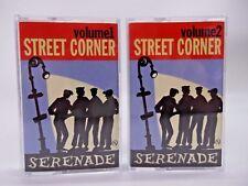 Street Corner Serenade - Lot of 2 Cassettes - Vol 1 & 2 - Various artist