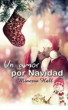 Un Amor Por Navidad by Minerva Hall (2014, Paperback)