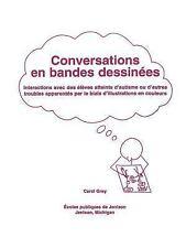 Conversations en Bandes Dessinees : Interactions Avec des Eleves Atteints...
