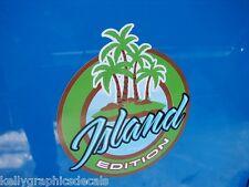 "Custom Emblem Decal Pair ""ISLAND EDITION""  Sticker Car  Truck Jeep Dune Buggy"