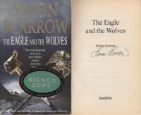 The Eagle and the Wolves - Simon Scarrow - SIGNED - Acceptable - Paperback
