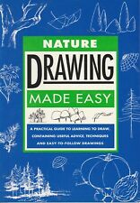 DRAWING NATURE MADE EASY **VERY GOOD COPY**