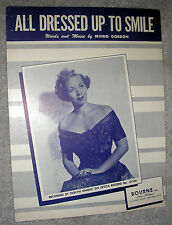 1950 ALL DRESSED UP TO SMILE Sheet Music EVELYN KNIGHT by Irving Gordon