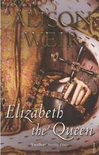 Elizabeth, The Queen,Alison Weir- 9780099524250