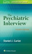 The Psychiatric Interview by Daniel Carlat: Used
