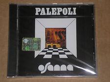 OSANNA - PALEPOLI - CD SIGILLATO (SEALED)
