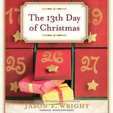 The 13th Day of Christmas by Jason F. Wright (2015, CD)