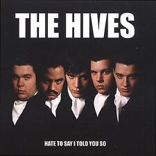 THE HIVES - HATE TO SAY I TOLD YOU SO [SINGLE] NEW CD