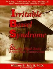 Irritable Bowel Syndrome & the Mind-Body Brain-Gut Connection: 8 Steps for Livin