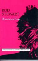 Rod Stewart Downtown Train 1989 Hard Classic Rock Roll Cassette Tape Pop