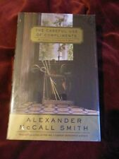 Alexander McCall Smith - THE CAREFUL USE OF COMPLIMENTS - 1st/1st - Signed