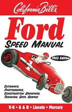 Ford Speed Manual by Bill Fisher~pure nostalgia~1952 Reprint~FLATHEAD~A & B~scta