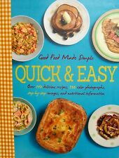 Good Food Made Simple Quick & Easy COOKBOOK 140 RECIPES FAST EASY  NEW FREE SHIP