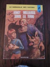 LA PATROUILLE DES CASTORS - N°19 - VINGT MILLIARD SOUS LA TERRE-  EO - 1974