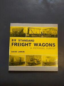 BOOK - BR STANDARD FREIGHT WAGONS PICTORIAL SURVEY DAVID LARKIN BRADFORD BARTON