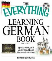 The Everything Learning German Book: Speak, write, and understand basic German i