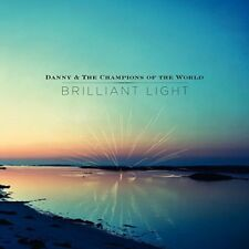 DANNY AND THE CHAMPION OF THE WORLD Brilliant Ligtht LP Vinyl NEU Indies Limited