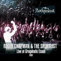 Roger Chapman and The Shortlist - Live At Grugahalle Essen 1981 -